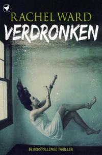 Rachel Ward - Verdronken