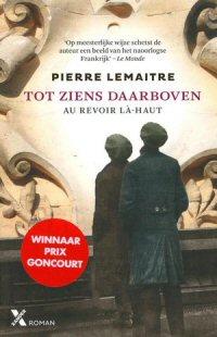 Pierre Lemaitre - Tot ziens daarboven