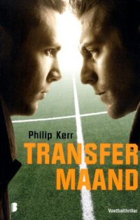 Philip Kerr - Transfermaand