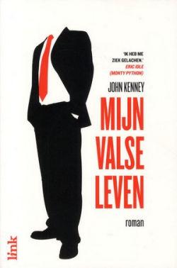 John Kenney - Mijn valse leven