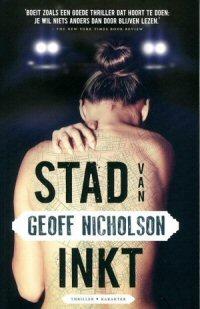 Geoff Nicholson - Stad van inkt